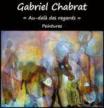 Exposition Gabriel Chabrat