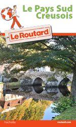 Guide du Routard Pays Sud Creusois
